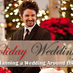 Holiday Wedding? Tips for Planning a Wedding Around the Holidays