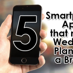 5 Smartphone Apps that Make Wedding Planning a Breeze