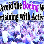 How to Avoid the Boring Wedding: Entertaining with Activities