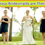 10 Ways Your Bridesmaids are There to Help